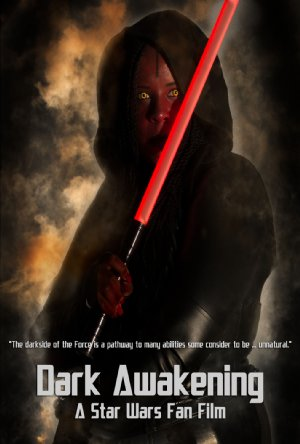 Dark Awakening: A Star Wars Fan Film