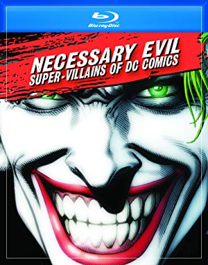 Necessary Evil: Super-villains Of Dc Comics