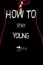 How To Stay Young: Season 1