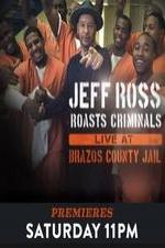 Jeff Ross Roasts Criminals Live At Brazos County Jail